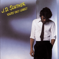 You're Only Lonely JD Souther MP3