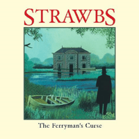 The Ferryman's Curse The Strawbs