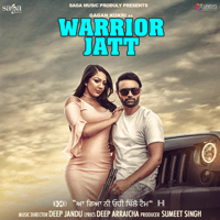 Warrior Jatt (with Deep Jandu) Gagan Kokri MP3