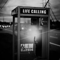 Life Calling Ben Barbic