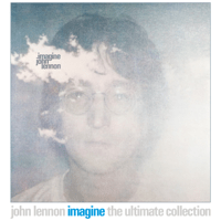 Imagine (Ultimate Mix) John Lennon, The Plastic Ono Band & The Flux Fiddlers