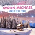 Free Download Ayron Michael Mistletoe Mp3
