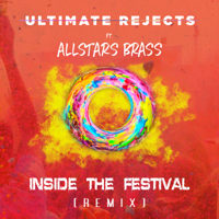 Inside the Festival (I.T.F.) [Remix] [Remix] Ultimate Rejects MP3