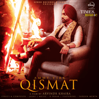 Qismat (feat. Sargun Mehta) Ammy Virk MP3