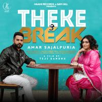 Theke Te Break Amar Sajalpuria MP3