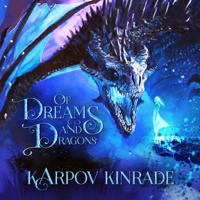 Of Dreams and Dragons (Original Soundtrack) Karpov Kinrade