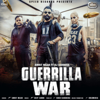 Guerrilla War (feat. DJ Goddess & Deep Jandu) Amrit Maan MP3