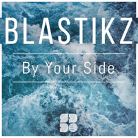 By Your Side BlastikZ MP3