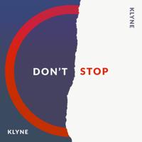 Don't Stop Klyne MP3