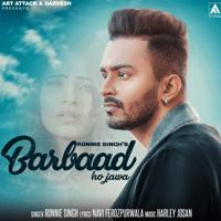 Barbaad Ho Jawa Ronnie Singh MP3