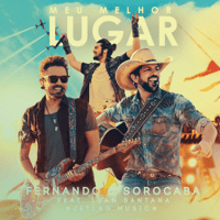 Meu Melhor Lugar (feat. Jetlag Music & Luan Santana) [Ao Vivo] Fernando & Sorocaba
