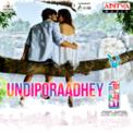 Free Download Sid Sriram Undiporaadhey (From