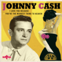 Free Download Johnny Cash I Love You Because (Undubbed Take 1) [2017 Remaster] Mp3