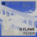 Free Download G Flame Fever (Sterac Stripped Remix) Mp3