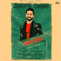 Khalaara Sukhpal Channi song
