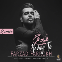 Havaye To (Remix) Farzad Farrokh
