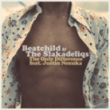 Free Download Beatchild & The Slakadeliqs The Only Difference (feat. Justin Nozuka) Mp3