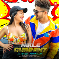 Nikle Currant Jassie Gill & Neha Kakkar MP3