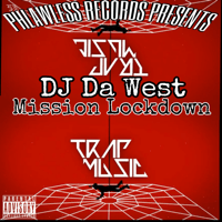 Mission Lockdown (feat. 2Scratch) [Instrumental] Dj Da West
