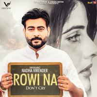 Rowi Na Nadha Virender MP3