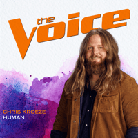 Human (The Voice Performance) Chris Kroeze MP3