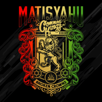 Broken Crowns Matisyahu & Common Kings MP3