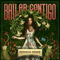 Bailar Contigo Monsieur Periné