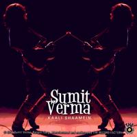 Kaali Shaamein Sumit Verma MP3