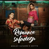 Romance Com Safadeza Wesley Safadão & Anitta