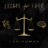 I Am Human Escape the Fate song