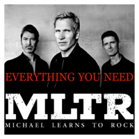 Everything You Need Michael Learns to Rock