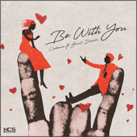 Be With You (feat. Grant Dawson) Cadmium