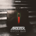 Free Download Anderex Gucci Bag Mp3