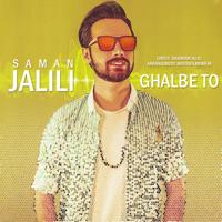 Ghalbe To Saman Jalili
