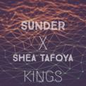Free Download Sunder Kings (feat. Shea Tafoya) Mp3
