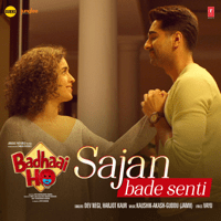 Sajan Bade Senti (From