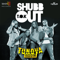 Shuub Out (Radio Edit) T.O.K. MP3