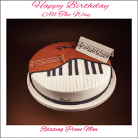 Happy Birthday (Dance Instrumental) Relaxing Piano Man MP3