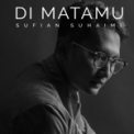 Free Download Sufian Suhaimi Di Matamu Mp3