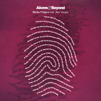 Sticky Fingers (feat. Alex Vargas) [Radio Edit] Above & Beyond song