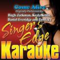Free Download Singer's Edge Karaoke Come Alive (Originally Performed By Hugh Jackman, Keala Settle, Daniel Everidge & Zendaya) [Instrumental] Mp3