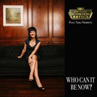 Who Can It Be Now? (feat. Sara Niemietz) Scott Bradlee's Postmodern Jukebox MP3