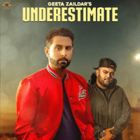 Underestimate (feat. Gurlej Akhtar & Deep Jandu) Geeta Zaildar MP3
