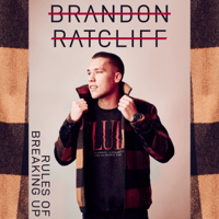 Rules of Breaking Up Brandon Ratcliff