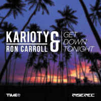 Get Down Tonight (Smoothies Remix) Karioty & Ron Carroll