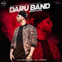 Daru Band Mankirt Aulakh MP3