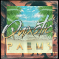 Free Download Quixotic Palms Mp3