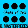 Free Download K. Masterpieces Shape of You (Originally Performed by Ed Sheeran) [Karaoke Instrumental] Mp3
