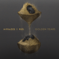 Golden Years M-Phazes & Ruel