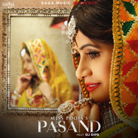 Pasand (feat. DJ Dips) Miss Pooja MP3